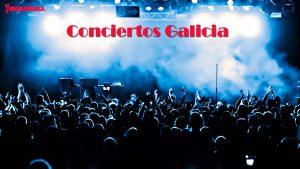conciertos en galicia