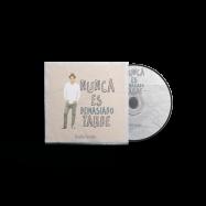 TINCHO FERNÁN – Nunca es demasiado tarde – CD 2016