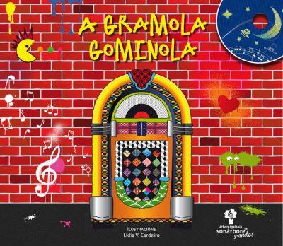 A Gramola Gominola - A Gramola Gominola