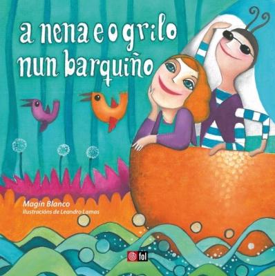Magin Blanco - A nena e o grilo nun barquiño