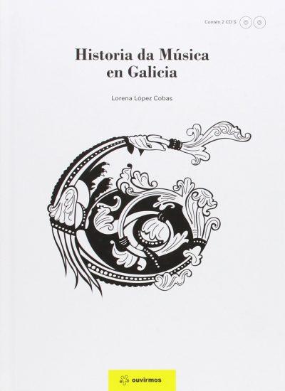 HISTORIA DE LA MUSICA EMN GALICIA